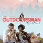 the outdoorsman romantic comedy film