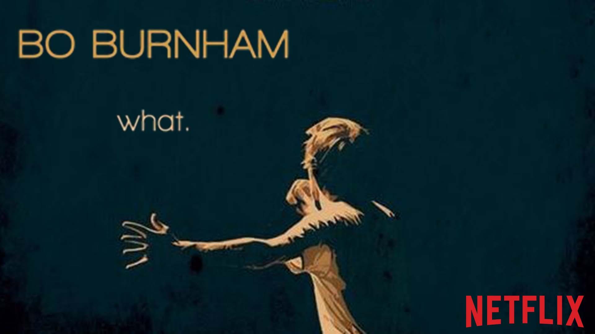 Bo Burnham what H