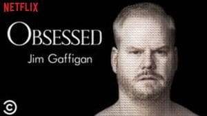 Jim Gaffigan Obsessed H