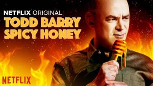 Todd Barry Spicey Honey H