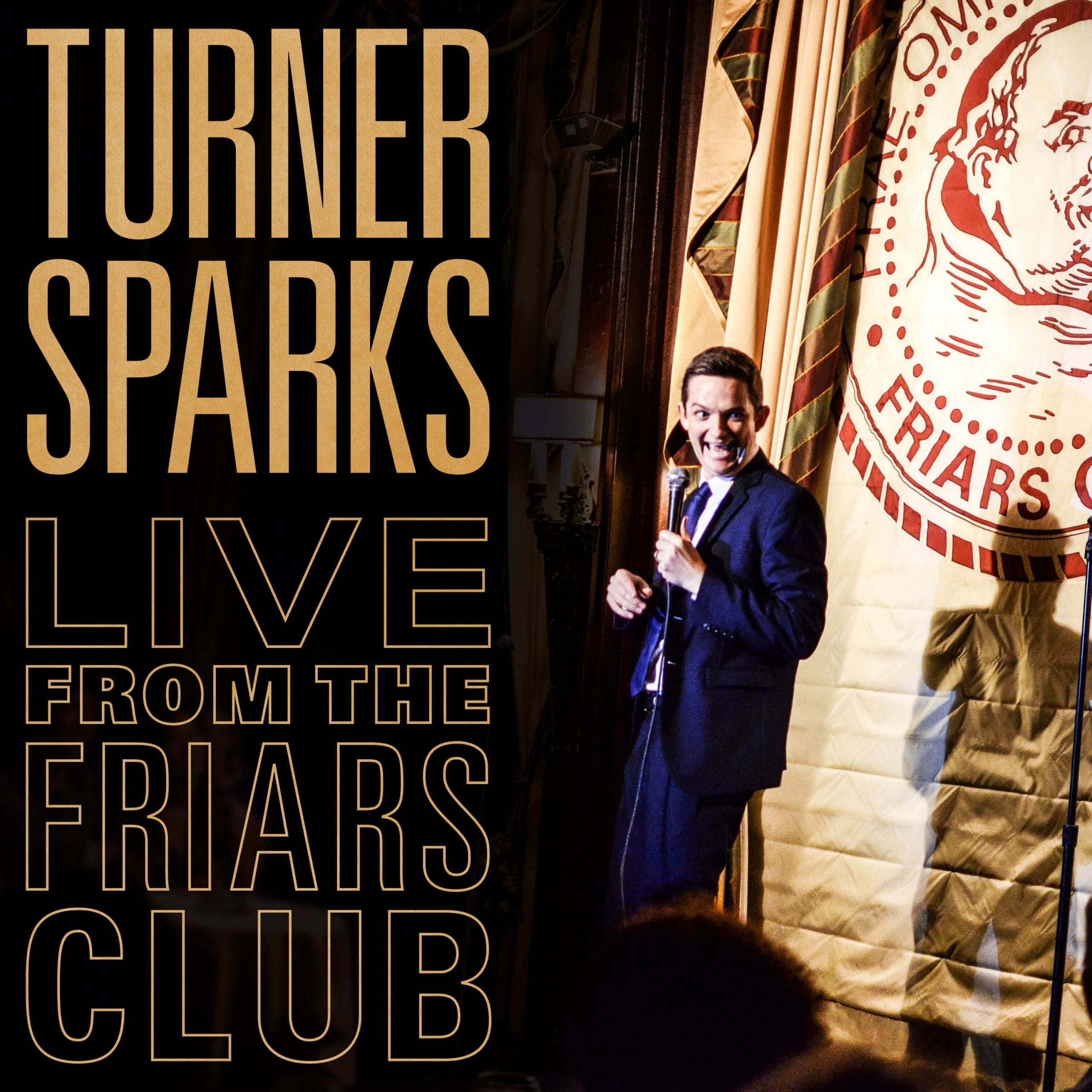 Turner Sparks live from the friars club