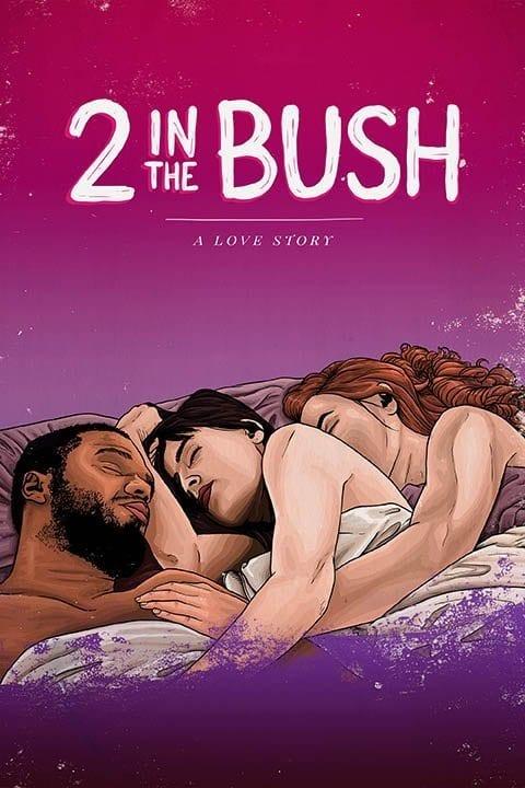 2 in the Bush