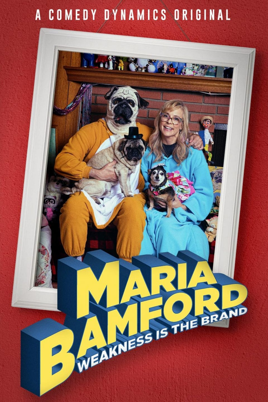 Maria Bamford - Weakness is the Brand