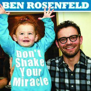 Ben Rosenfeld Miracle