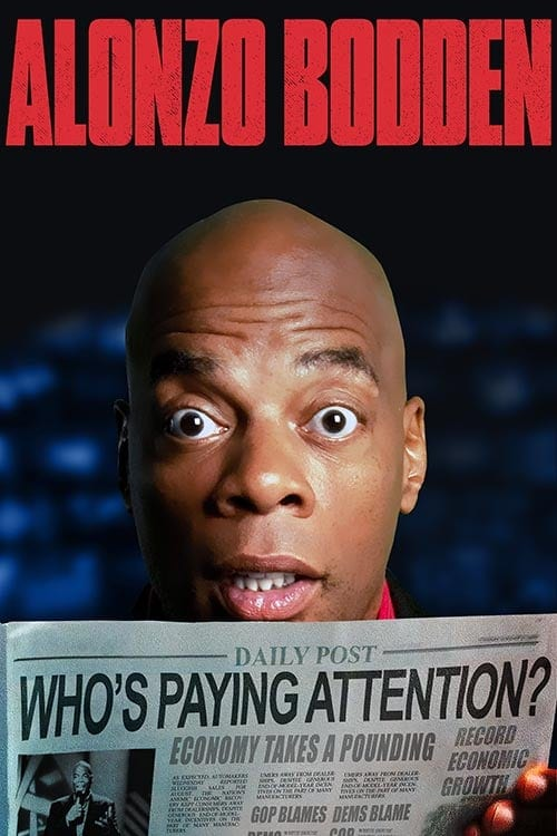 Alonzo Bodden Whos Paying Attention Premiere x