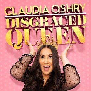 Claudia Oshry - Disgraced Queen album