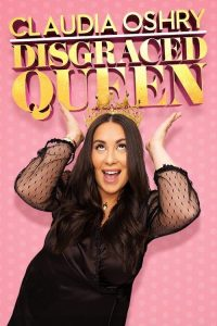 Claudia Oshry - Disgraced Queen