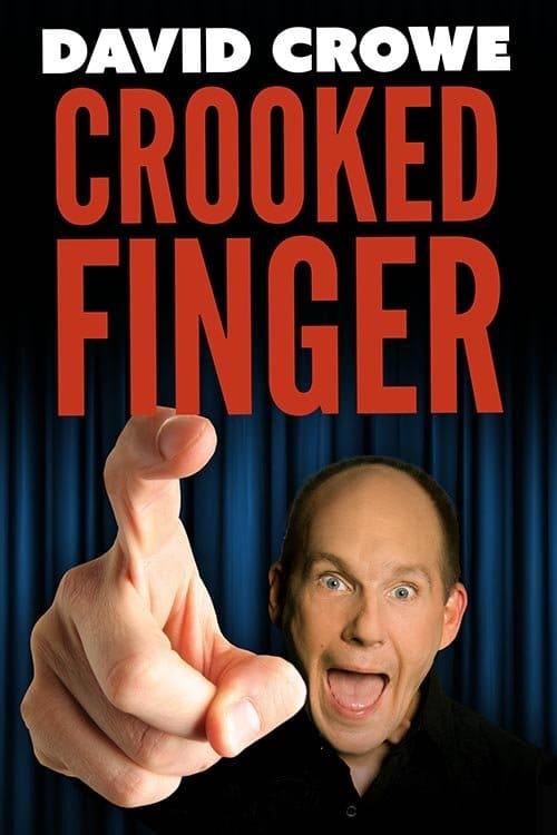 David Crowe Crooked Finger Premiere x
