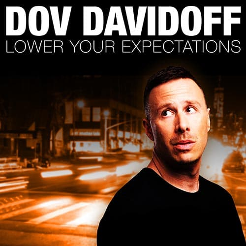 Dov Davidoff Lower Your Expectations GracenoteVOD x