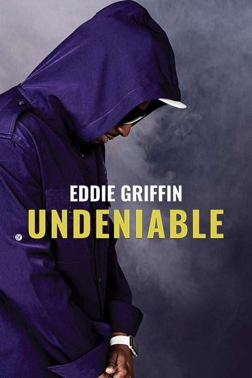 EddieGriffin Undeniable Premiere x