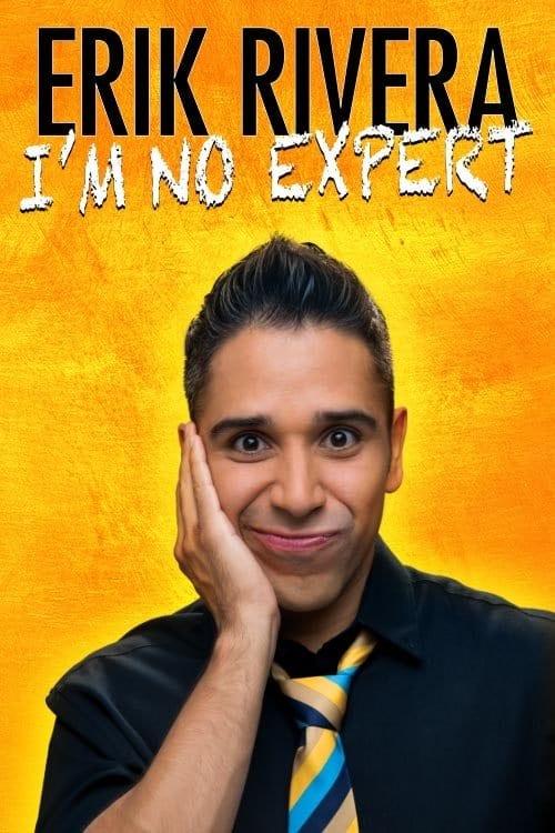 Erik Rivera Im No Expert Premiere x