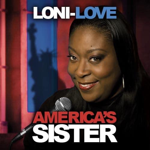 LoniLove AmericasSister Gracenote x