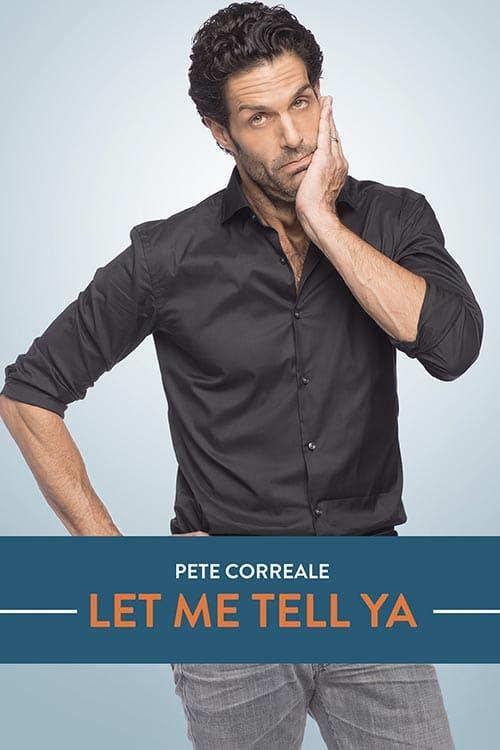 PeteCorreal LetMeTellYa Premiere x