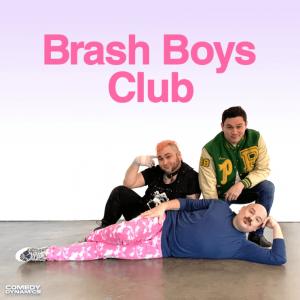 BrashBoysClub StandUpComedy Comedy ComedyDynamics BradLoekle DashKwiatkowski OwenAlabado