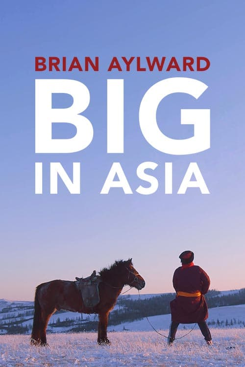 Brian Aylward BigInAsia Premier X