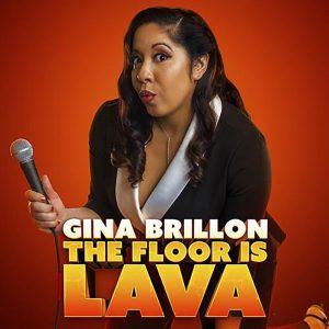 Gina Brillon The Floor Is Lava Amazon Comedy Dynamics Square