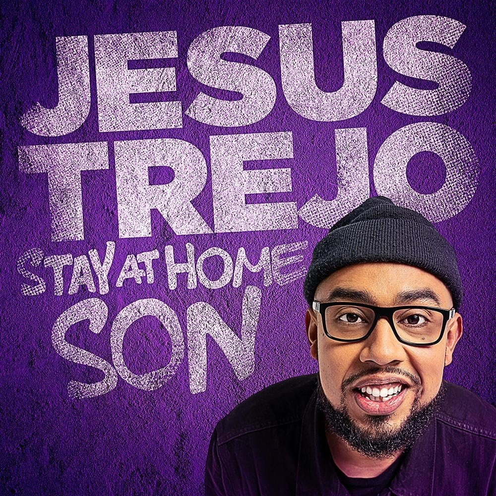 Jesus Trejo Stay At Home Son Showtime Comedy Dynamics Square