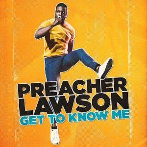 PreacherLawson GetToKnowMe Gracenote x