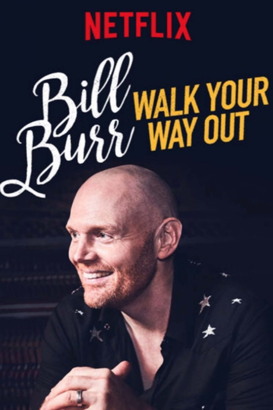 Bill Burr Walk Your Way Out Vertical