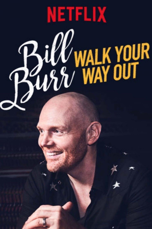 Bill Burr Walk Your Way Out Vertical