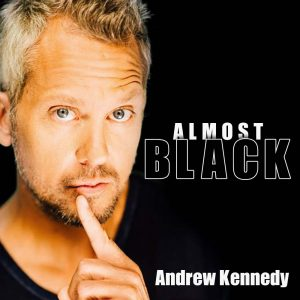 Andrew Kennedy Almost Black