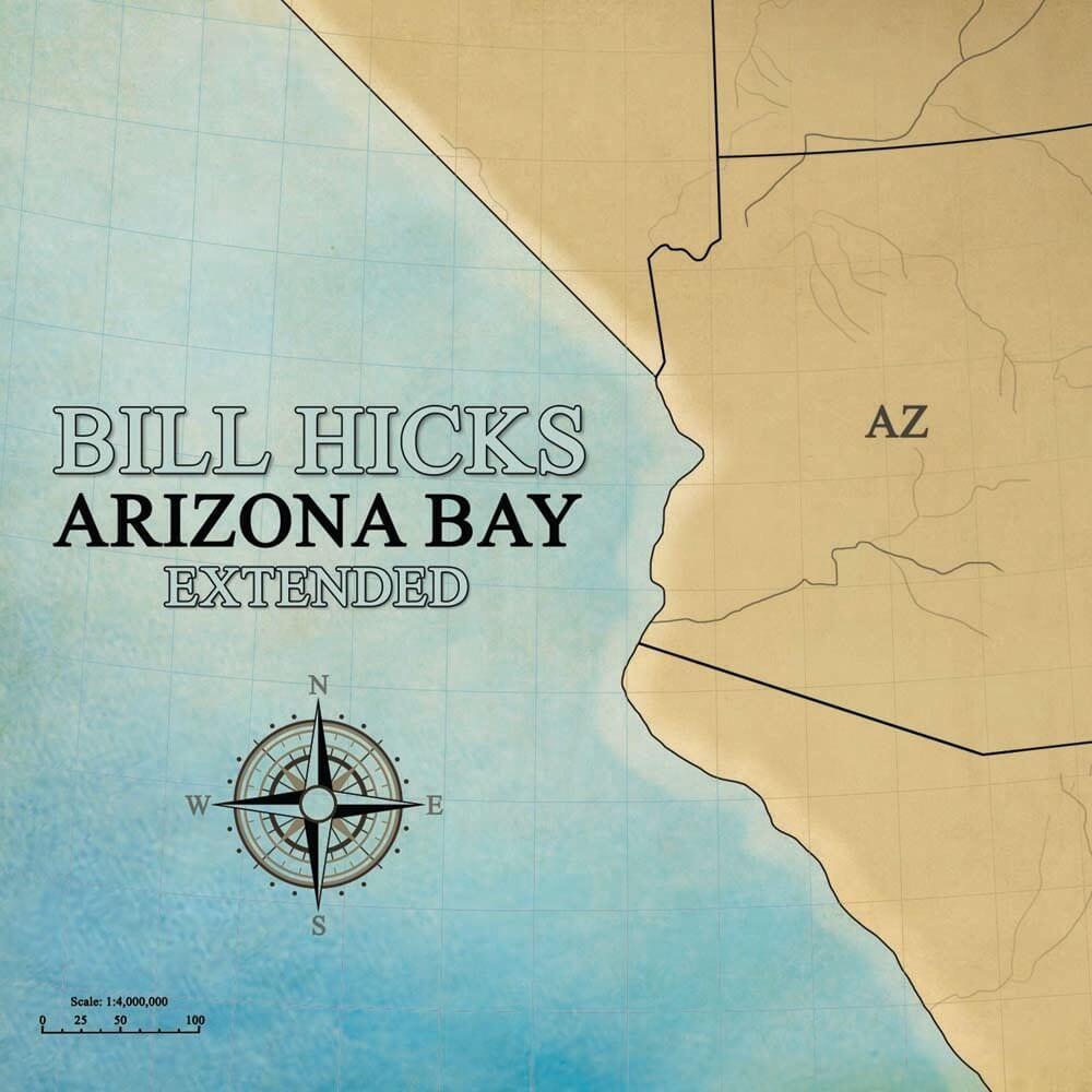 Bill Hicks Arizona Bay Extended