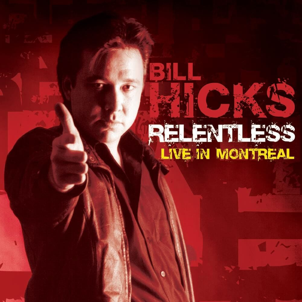 Bill Hicks Live in Montreal