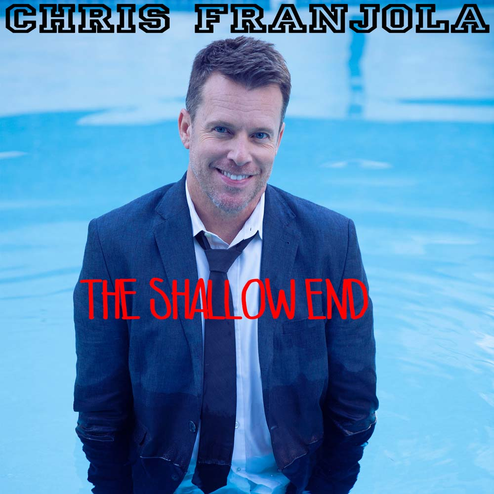 Chirs Franjola The Shallow End
