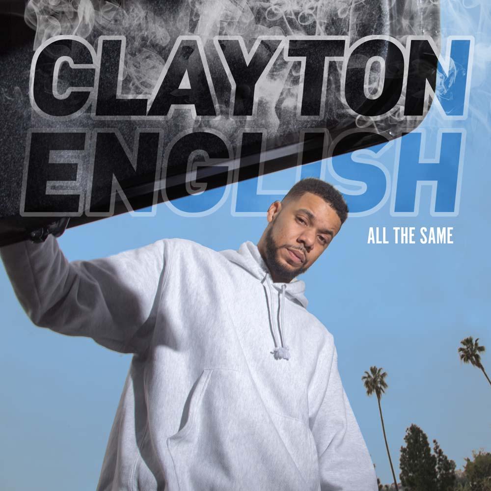 Clayton English All The Same