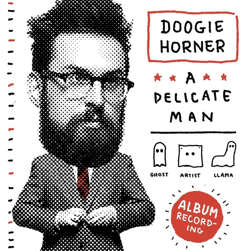 Doogie Horner A Delicate Man