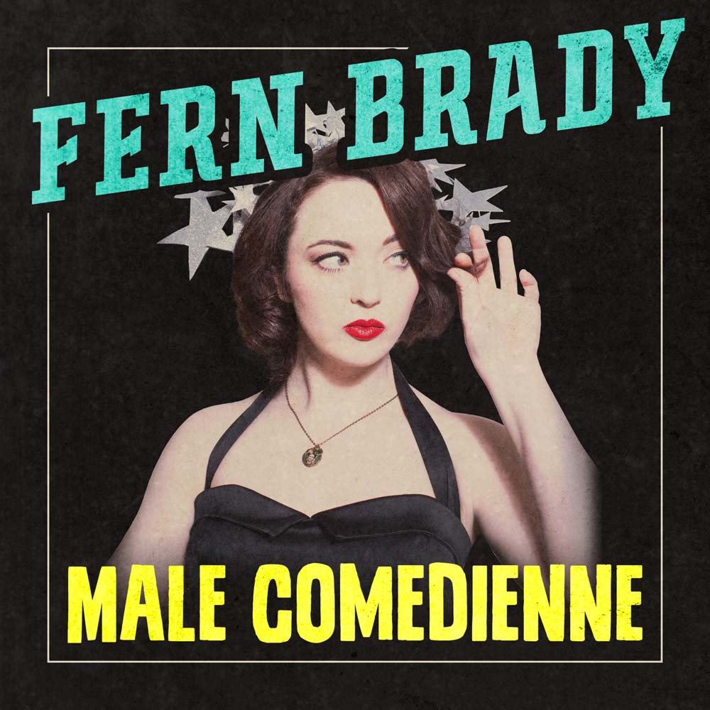 Fern Brady Male Comedienne
