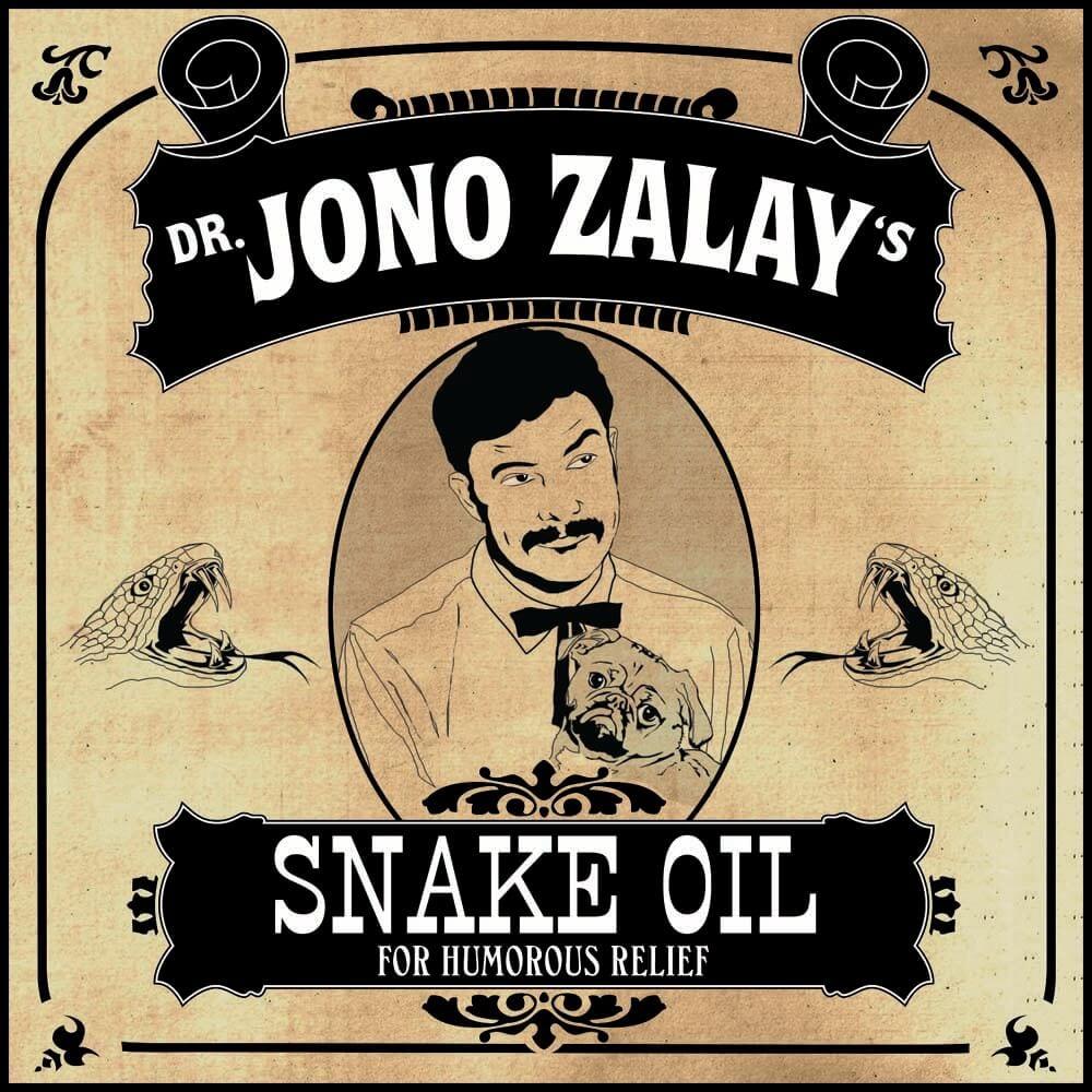 Jono Zalay: Snake Oil!