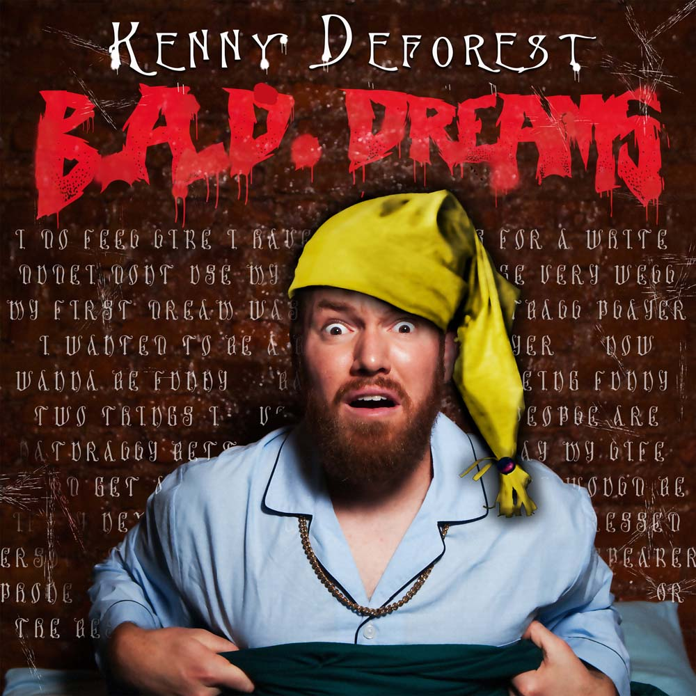 Kenny Deforest B.A.D. Dreams