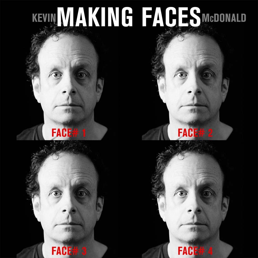 Kevin McDonald Making Faces