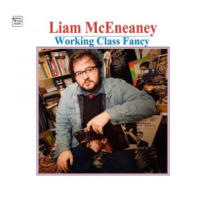 Liam McEneaney Working Class Fancy