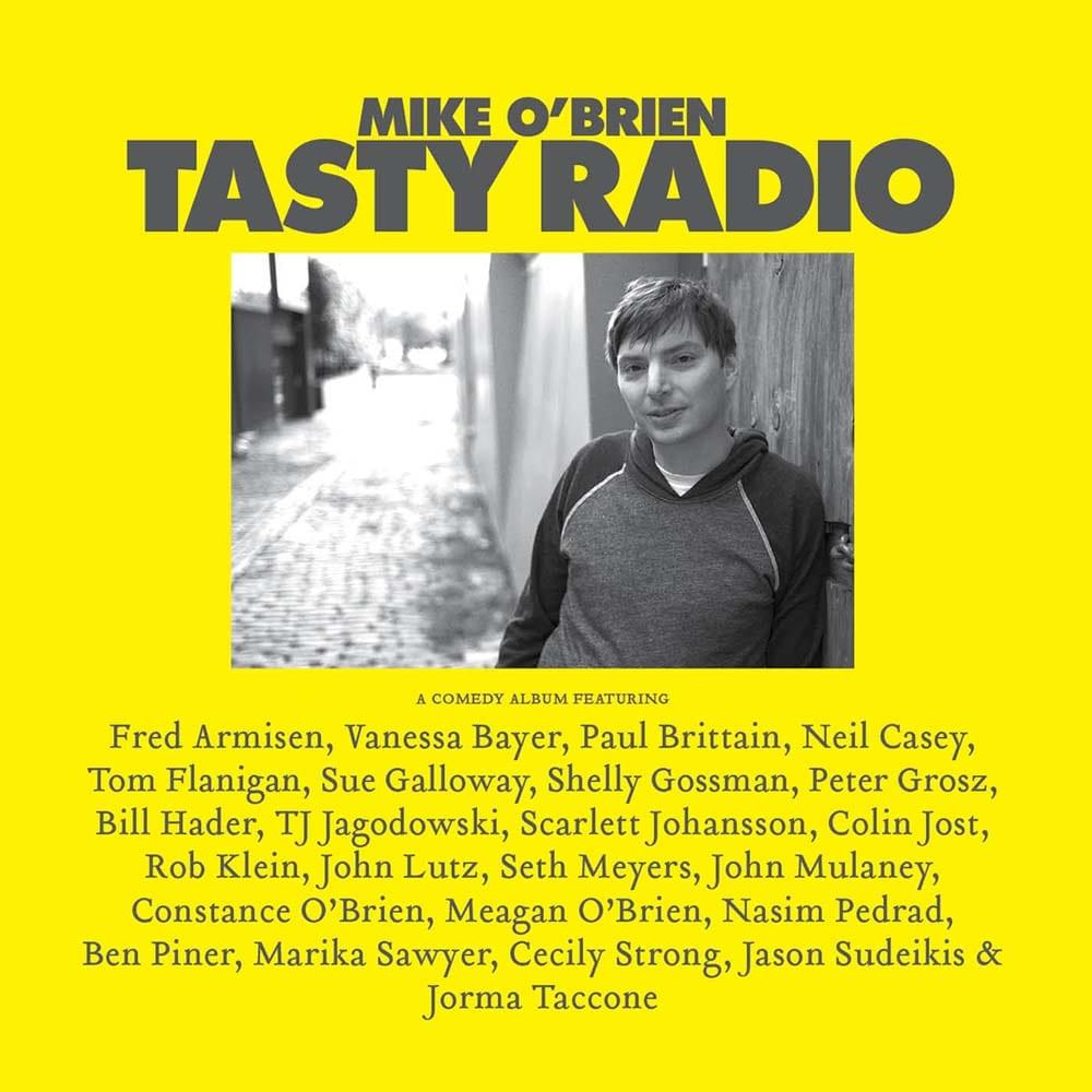 Mike O Brien Tasty Radio