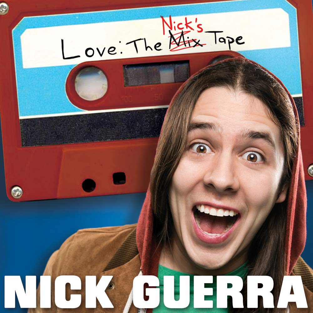 Nick Guerra Love The Nick s Tape