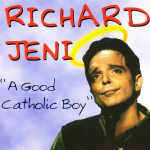Richard Jeni A Good Catholic Boy
