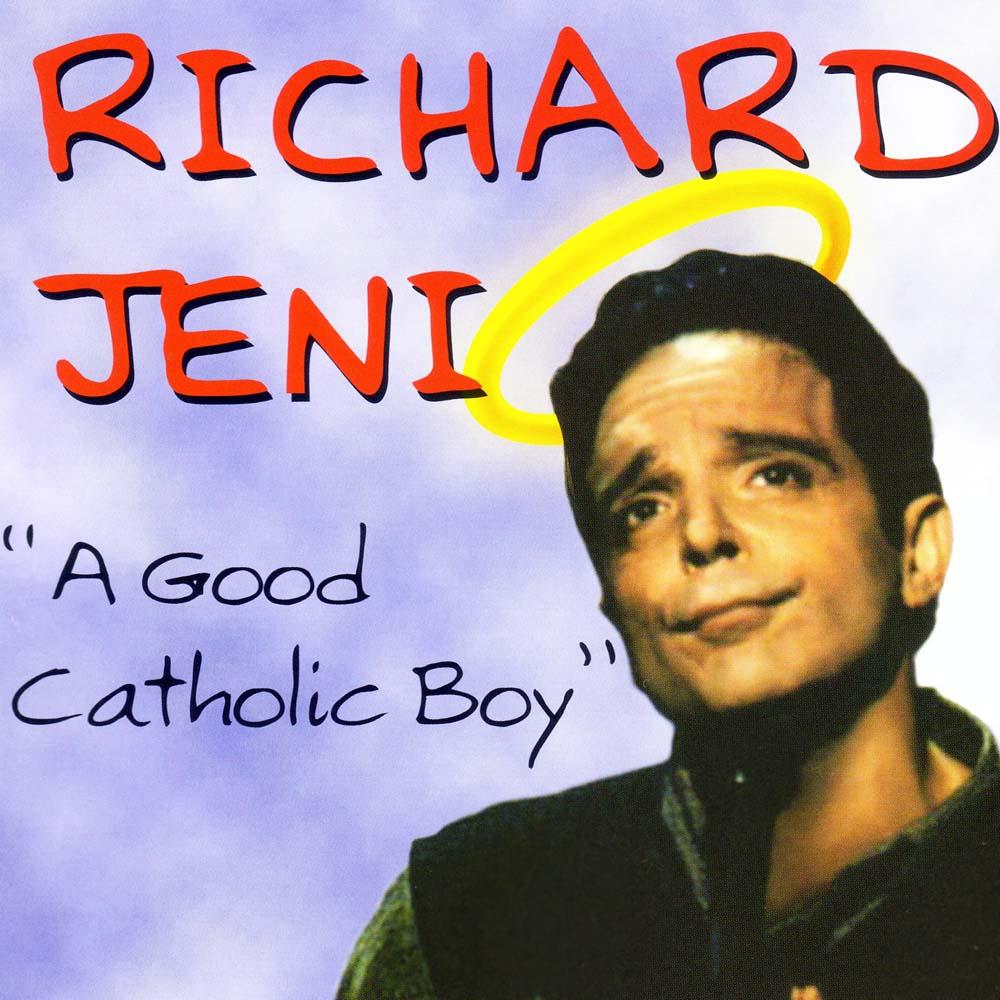 Richard Jeni A Good Catholic Boy