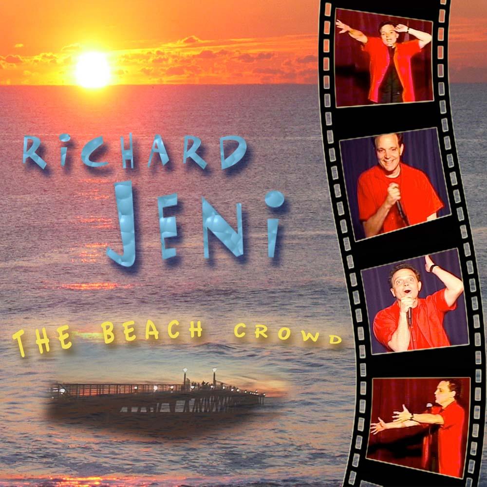 Richard Jeni The Beach Crowd