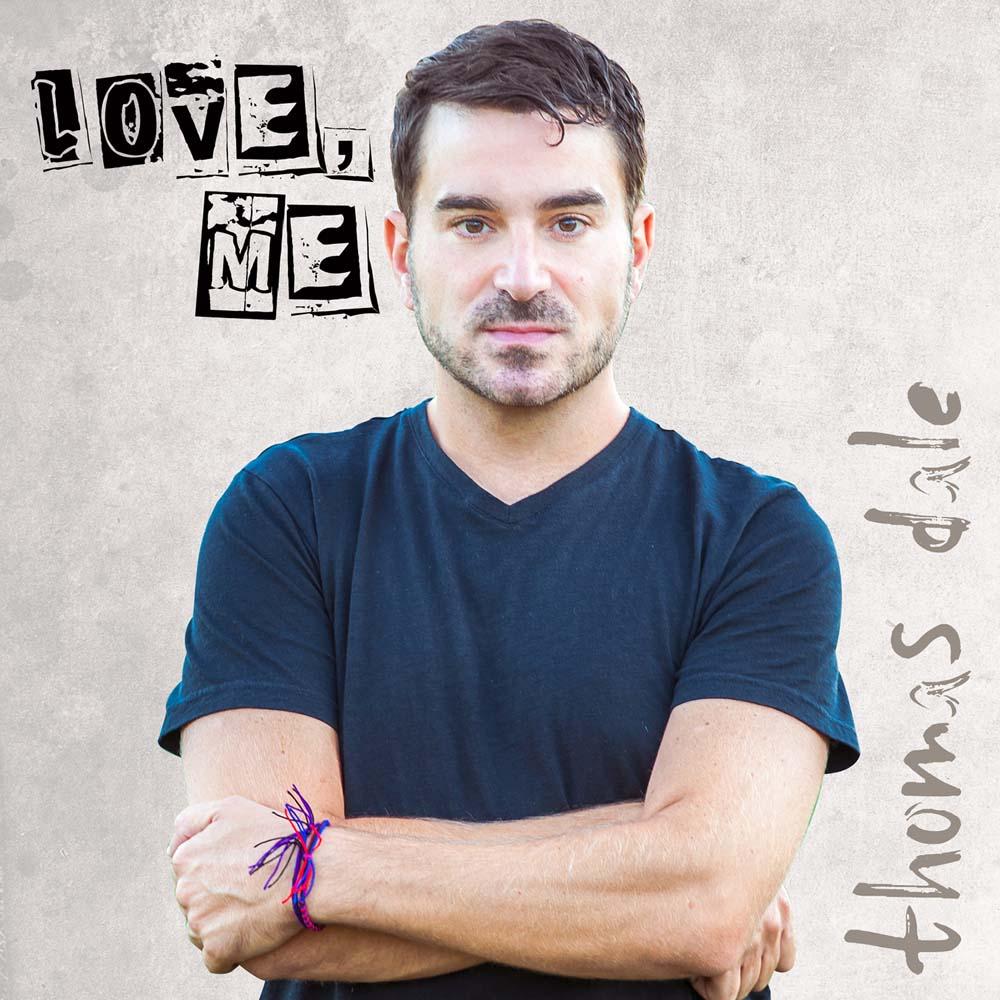 Thomas Dale Love Me