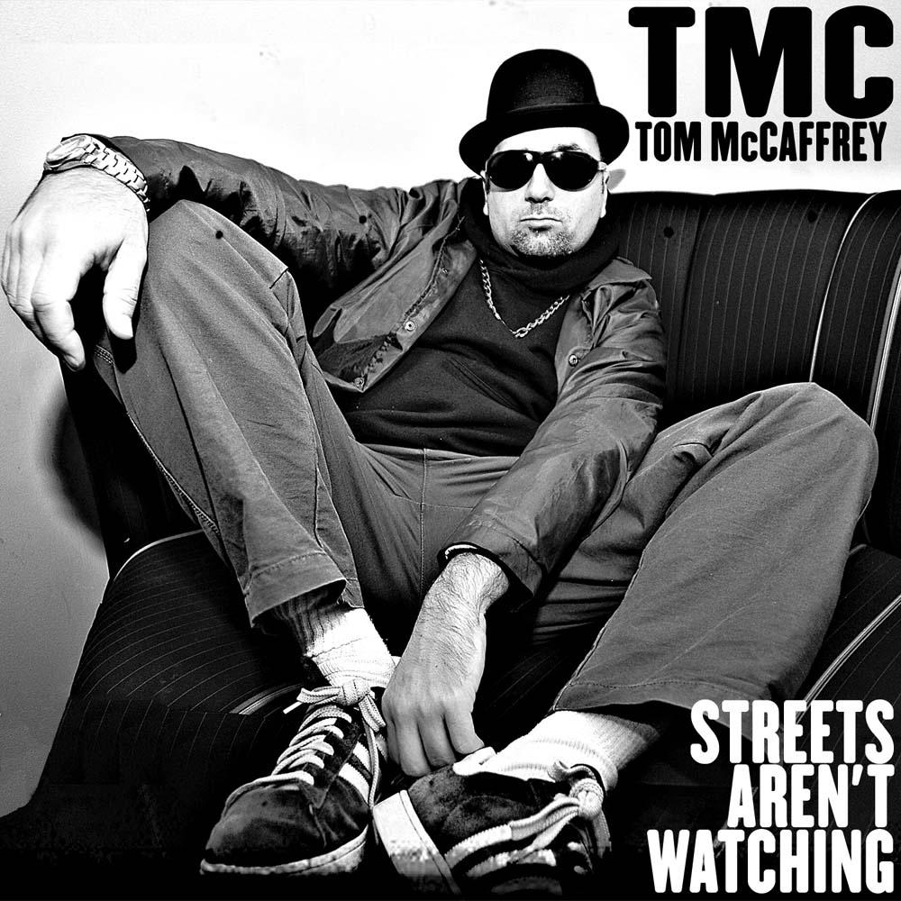 Tom McCaffrey Streets Aren t Watching