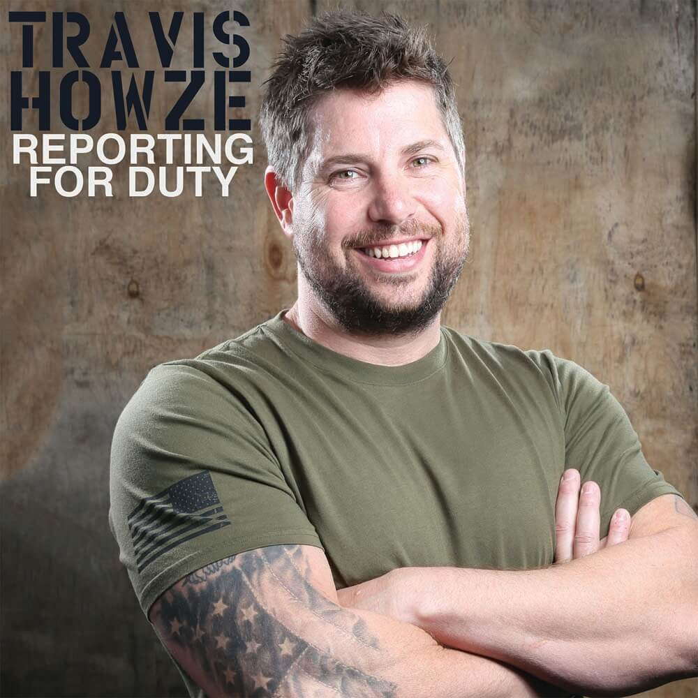 Travis Howze Reporting For Duty