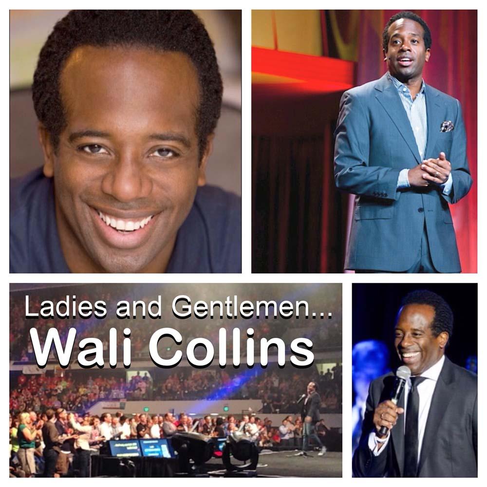 Wali Collins Ladies and Gentlemen...