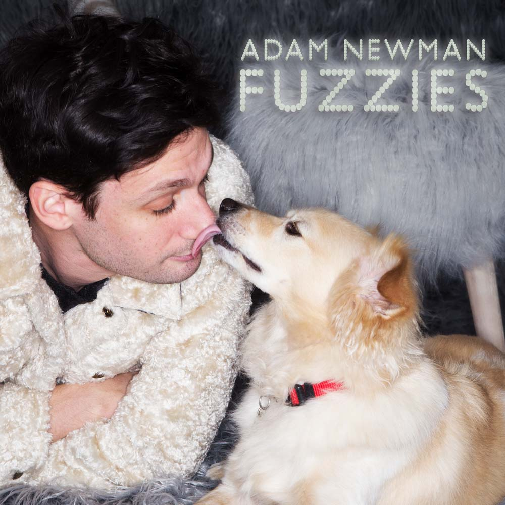 Adam Newman Fuzzies 4000
