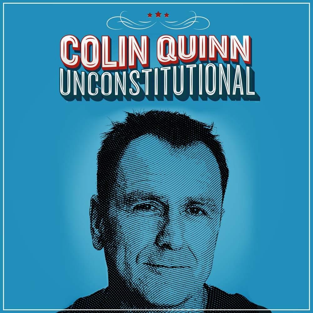 ColinQuinn Unconstitutional 2048x2048