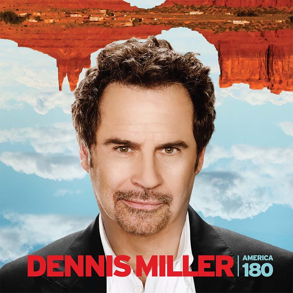 Dennis Miller America 180 digi