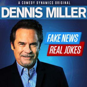 Dennis Miller: Fake News Real Jokes square cover
