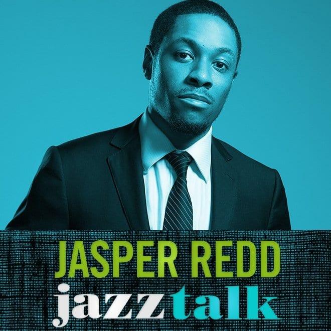 JasperRedd jazztalk thumbnail