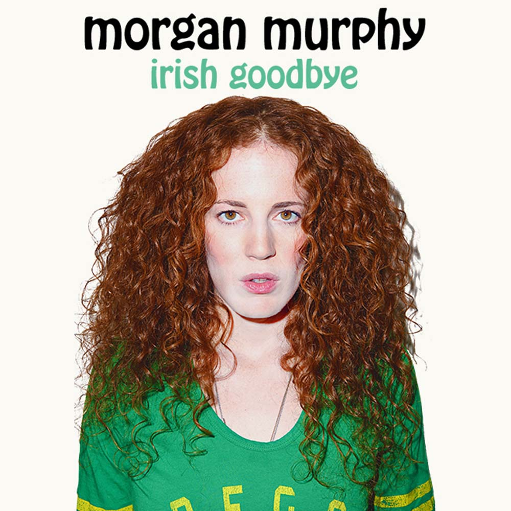 MorganMurphy IrishGoodbye thumbnail